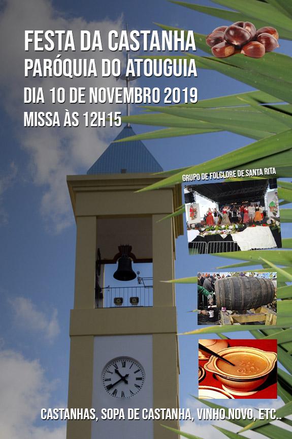 Festa da Castanha - Paróquia do Atouguia 2019